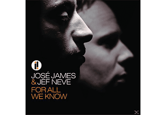 James, José / Neve, Jef - For All We Know - (CD)