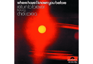 Chick Corea - WHERE HAVE I KNOWN YOU BEFORE - (CD)
