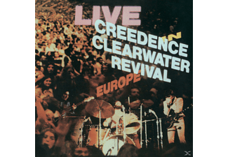 Creedence Clearwater Revival - Live In Europe (Remastered) - (CD)