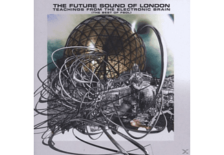 The Future Sound Of London - Teachings From The Electronic Brain - (CD)