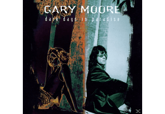 Gary Moore - DARK DAYS IN PARADISE (REMASTERED) - (CD)