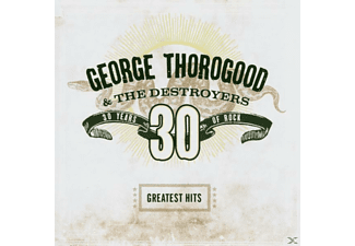 George & The Destroyers Thorogood - Greatest Hits:30 Years Of Rock [CD]