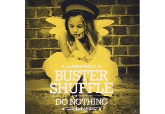 Buster Shuffle - Do Nothing [CD]