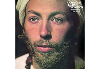 Linda Thompson, Richard & Linda Thompson - Pour Down Like Silver (Remastered) - (CD)