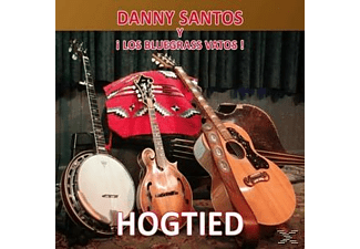 Danny Santos;Los Bluegrass Vatos - Hogtied - (CD)