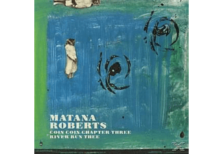 Matana Roberts - Coin Coin Chapter Three: River Run [CD]