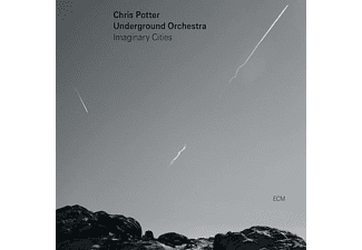 Chris Potter Underground Orchestra - Imaginary Cities - (CD)