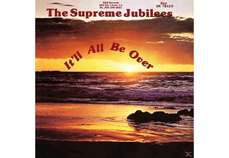 Supreme Jubilees - It'll All Be Over - (CD)