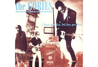 The Gories - I Know You Fine But How You Doin - (Vinyl)