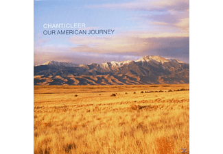 Chanticleer - Our American Journey - (CD)