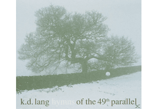 K.D. Lang - Hymns Of The 49th Parallel - (CD)