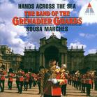Grenadier Guards Bd - Hands Across The Sea (CD) jetztbilligerkaufen