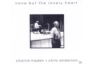 Haden, Charlie & Anderson, Chris - None But The Lonely Heart [CD]