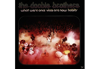 The Doobie Brothers - What Were Once Vices Are Now Habits - (CD)