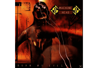 Machine Head - Burn My Eyes [CD]