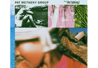 Pat Metheny, Pat Metheny Group - Still Life (Talking) - (CD)