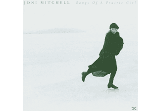 Joni Mitchell - Songs Of A Prairie Girl (CD)