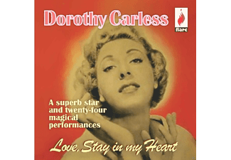 Dorothy Carless - Love Stay In My Heart [CD]