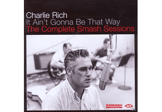 Charlie Rich - It Ain't Gonna Be That Way - The Complete Smash Sessions - (CD)