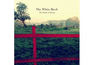 The White Birch - The Weight Of Spring - (LP + Bonus-CD)