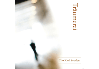 Trio X Of Sweden - Träumerei - (CD)