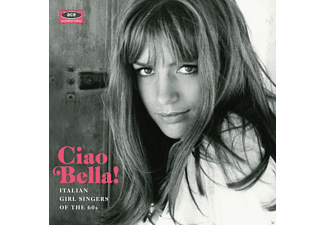 Various - Ciao Bella! Italian Girl Singers Of The 60s - (CD)