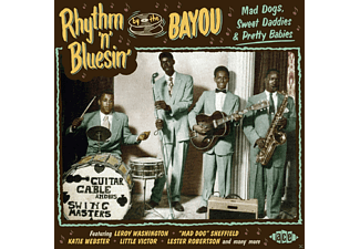 The Bayou, Mad Dogs, Sweet Daddies, Pretty Babies - Rhythm 'n' Bluesin' By The Bayou-Mad Dogs, Sweet D - (CD)