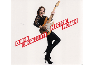 Eliana Cargnelutti - Electric Woman [CD]