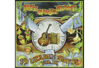 10 FT. GANJA PLANT - 10 Deadly Shots Vol.3 [CD]