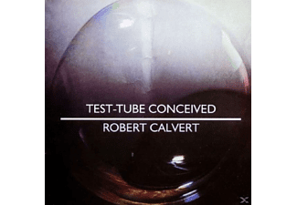 Robert Calvert - TEST - TUBE CONCEIVED - (CD)