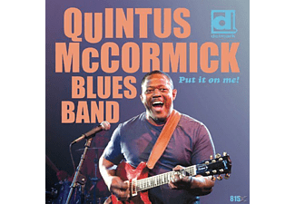 Quintus Blues Band Mccormick - Put It On Me - (CD)