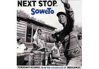 VARIOUS - Next Stop... Soweto - Township Sounds From The Golden Age - (Vinyl)