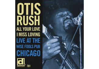 Otis Rush - All Your Love I Miss Loving - (CD)