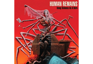 Human Remains - Using Sickness As A Hero - (LP + Download)