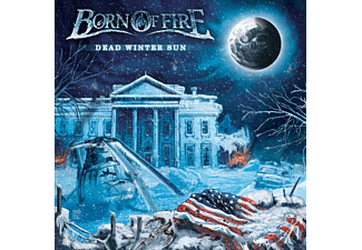 Born Of Fire - Dead Winter Sun (Ltd. Vinyl) [Vinyl]