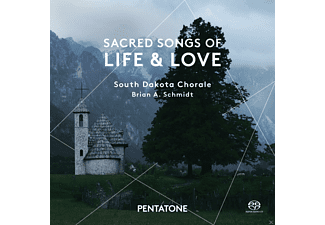 South Dakota Chorale - Sacred Songs Of Life & Love - (SACD Hybrid)