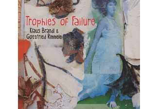 Klaus Brandl, Gottfried Rimmele - Trophies Of Failure [CD]