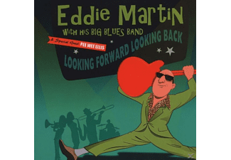 His Big Blues Band, Martin Eddie - Looking Forward Looking Back [CD]