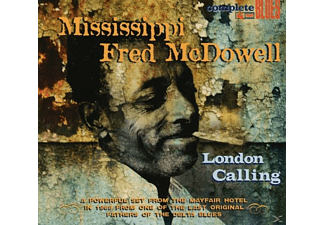 Mississippi Fred McDowell - London Calling - (CD)