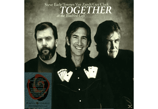 Steve Earle, Steve Van Zandt, Guy Clark - Together At The Bluebird Café - (CD)