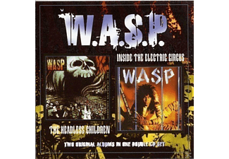 W.A.S.P. - Inside The Electric Circus / The Headless Children - (CD)