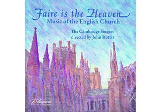 The Cambridge Singers - Faire Is The Heaven - (CD)