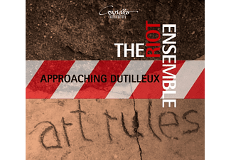 The Riot Ensemble - Approaching Dutilleux-Zeitgen.Ensemblestücke - (CD)