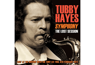 Tubby Hayes - Symphony: The Lost Session 1972 - (CD)