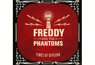 Freddy And The Phantoms - Times Of Division - (CD)