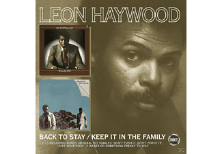 Leon Haywood - Keep It In The Family/Back To Stay - (CD)