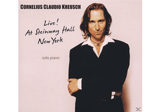 Cornelius Claudio Kreusch - Live! At Steinway Hall New York - (CD)