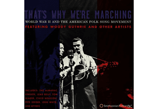 WOODY ET. AL. Guthrie - That's Why We're Marching: World War II and the Am - (CD)