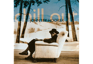 John Lee Hooker - Chill Out [CD]