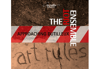 The Riot Ensemble - Approaching Dutilleux-Zeitgen.Ensemblestücke [CD]